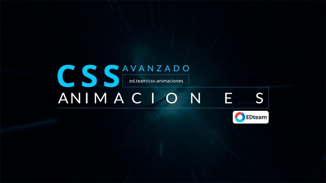EDTeam – CSS Avanzado – Animaciones