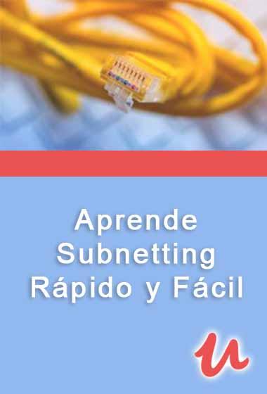 Udemy: Aprende Subnetting Rápido y Fácil